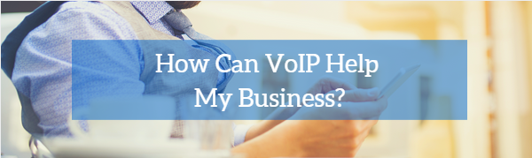 how foes voip help my business