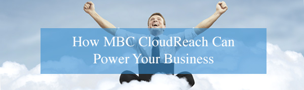 mbc cloudreach advantages