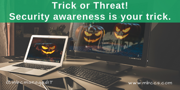 Trick or threat Security Awareness