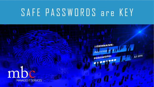 Safe Password are Key
