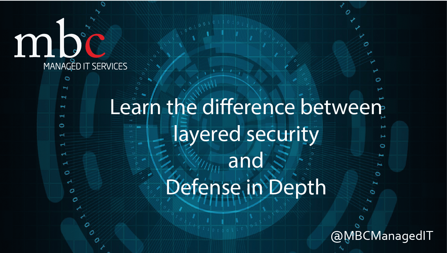 Difference Between Layered Security And Defense Mbc Managed It